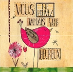 FRENCH GREETING CARD - NEVER TOO MUCH HAPPY THUMBTACK - 53331