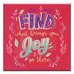 GREETING CARD - WHAT BRINGS YOU JOY THUMBTACK    - 39152